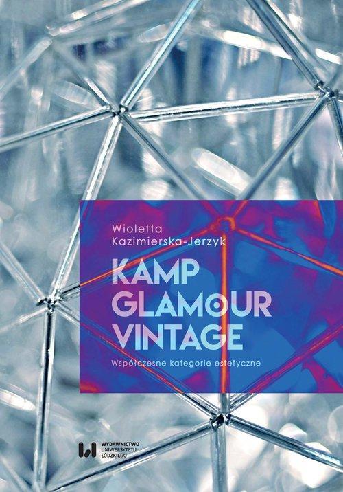 Kamp očarujúce, vintage a Moderné kategórie estetyc