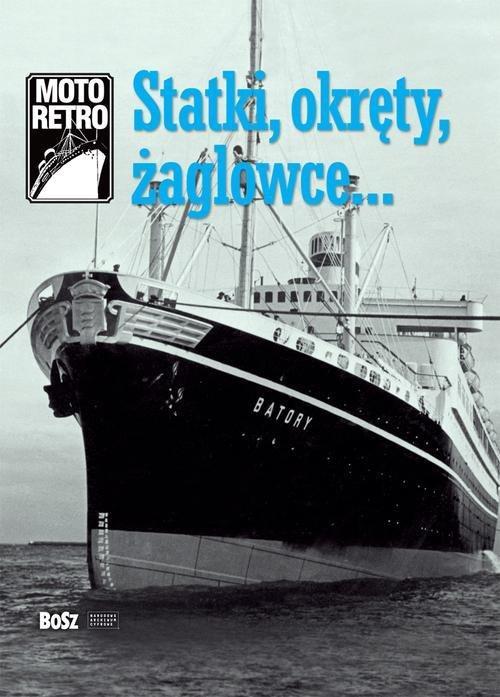 Moto Retro. Lode, lode, plachetnice Lozinski, Jan