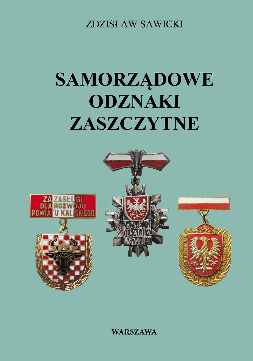 Samorządowe Odznaki Zaszczytne - Zdzisław Sawicki
