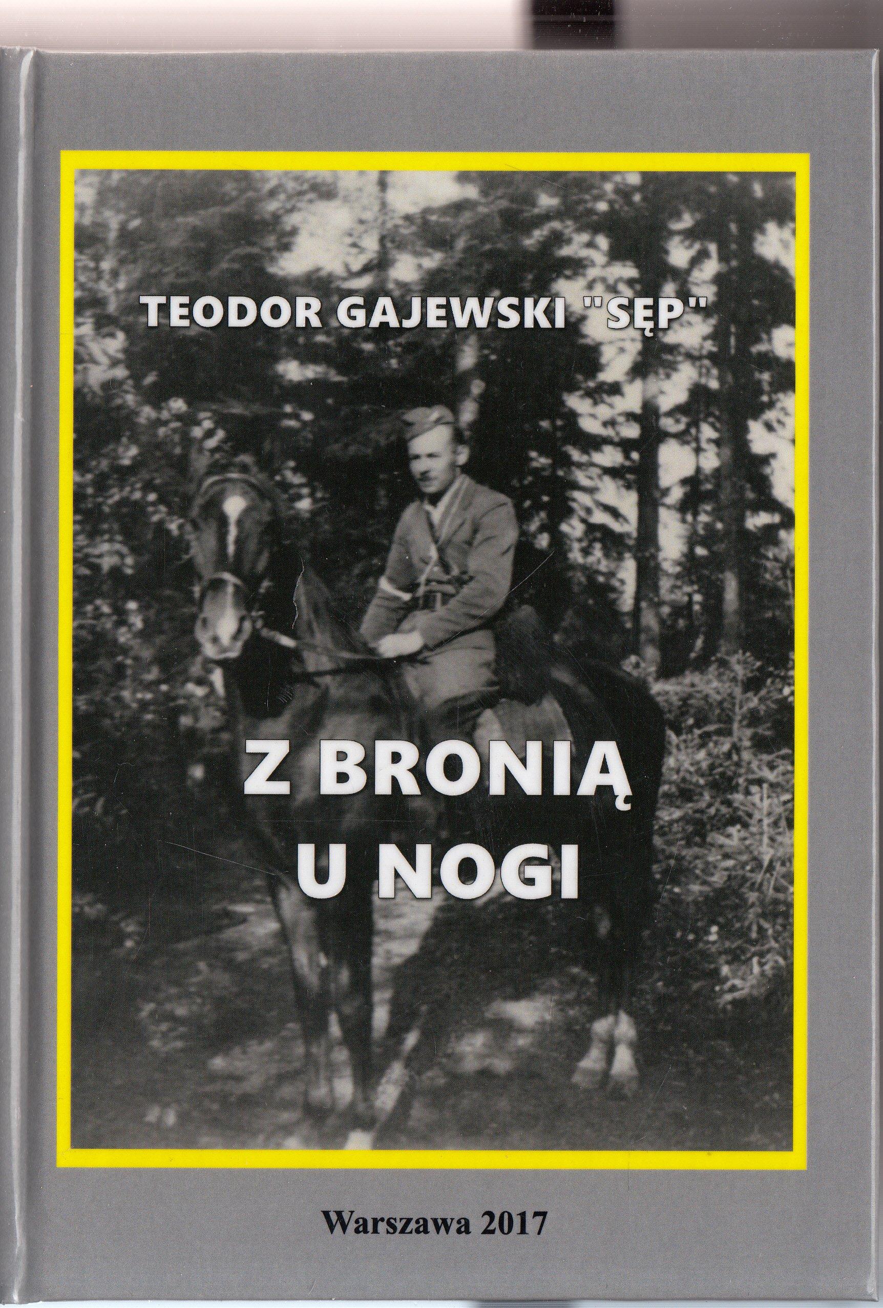 Z bronią u nogi AK Teodor Grajewski Sęp