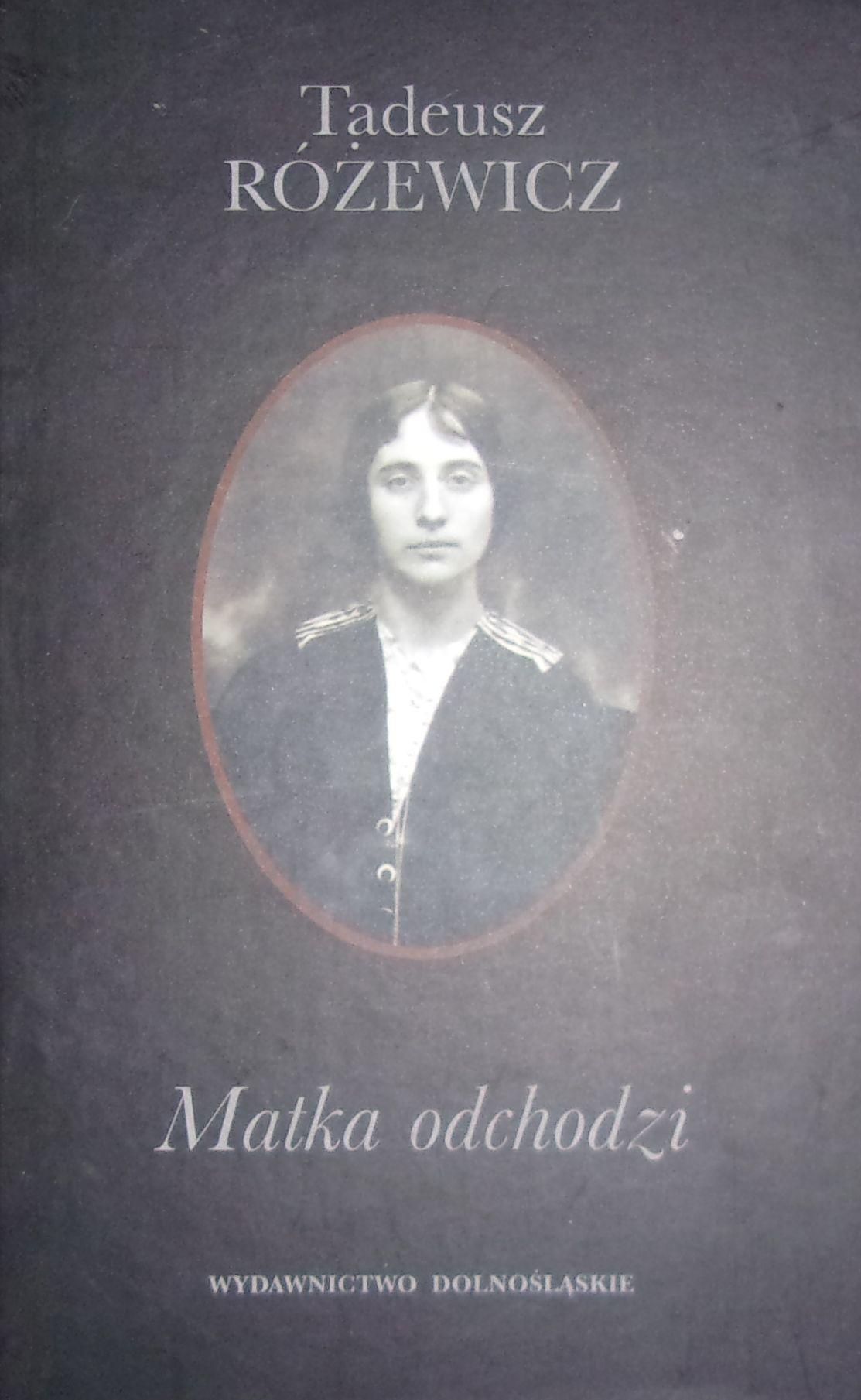 Różewicz Matka Odchodzi 7240823882 Oficjalne Archiwum