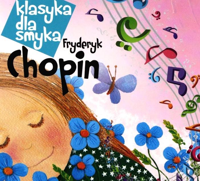 KLASYKA DLA SMYKA Chopin WARTO DLA DZIECKA