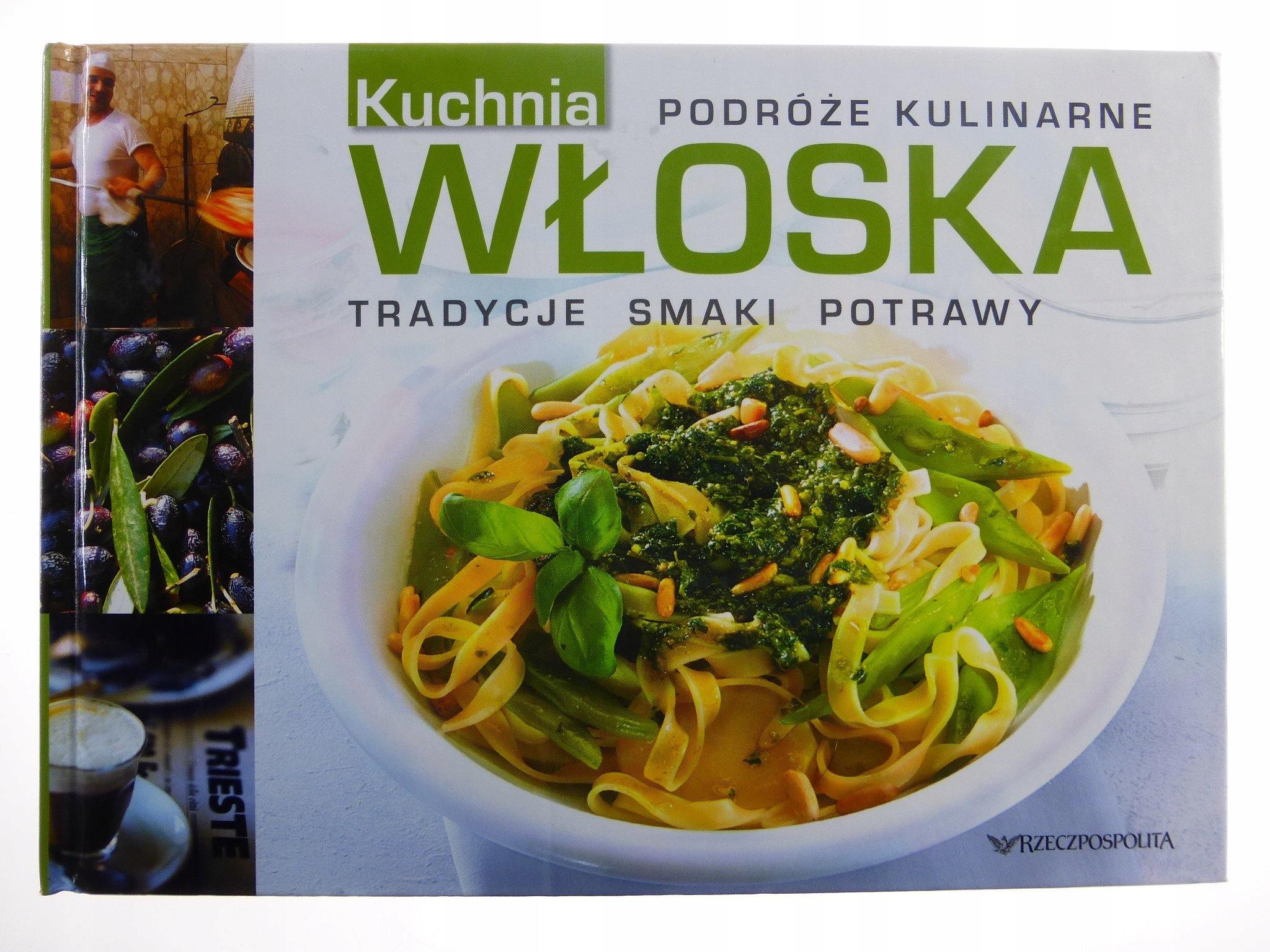 Kuchnia Włoska Tradycyjne Smaki Potrawy A2087 7445915535