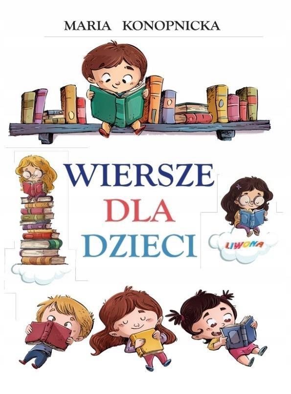 Wiersze Dla Dzieci Tw Maria Konopnicka 7672926863