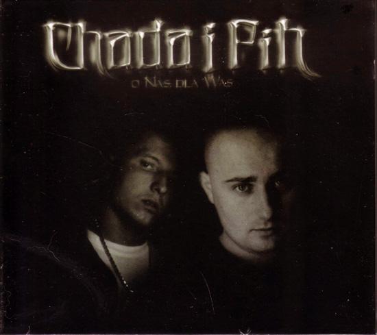 CHADA I PIH - O NAS DLA WAS, CD, nowa edycja
