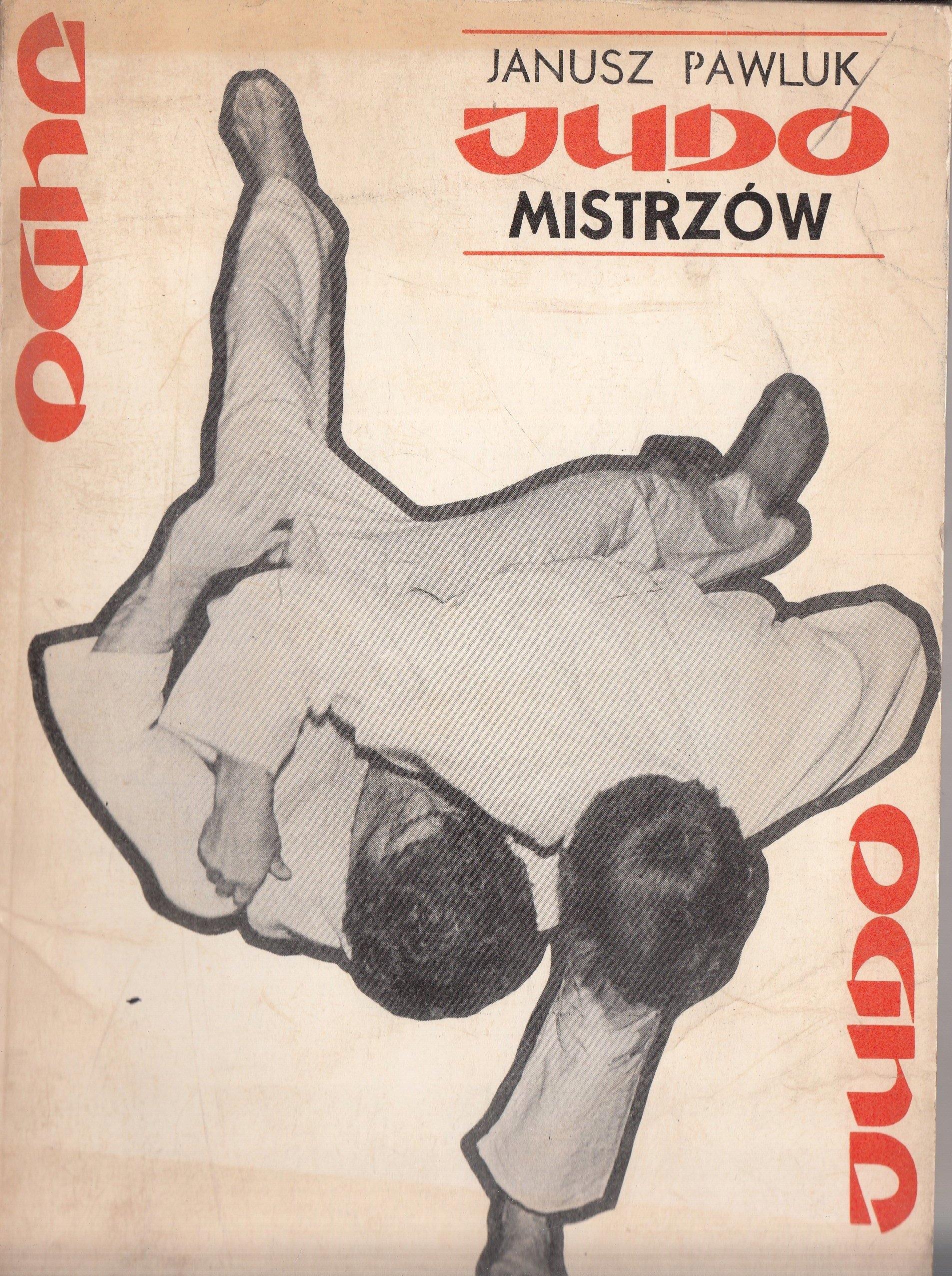 Judo mistrzów Janusz Pawluk