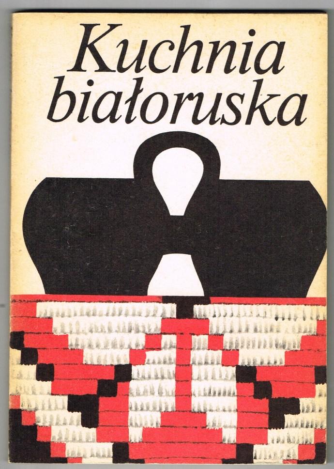 Kuchnia Białoruska Przepisy 6926669541 Oficjalne