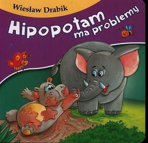 Hit Hipopotam Ma Problemy Bajek Wiersze Bajka Nowa