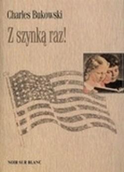 Z szynką raz - Charles Bukowski