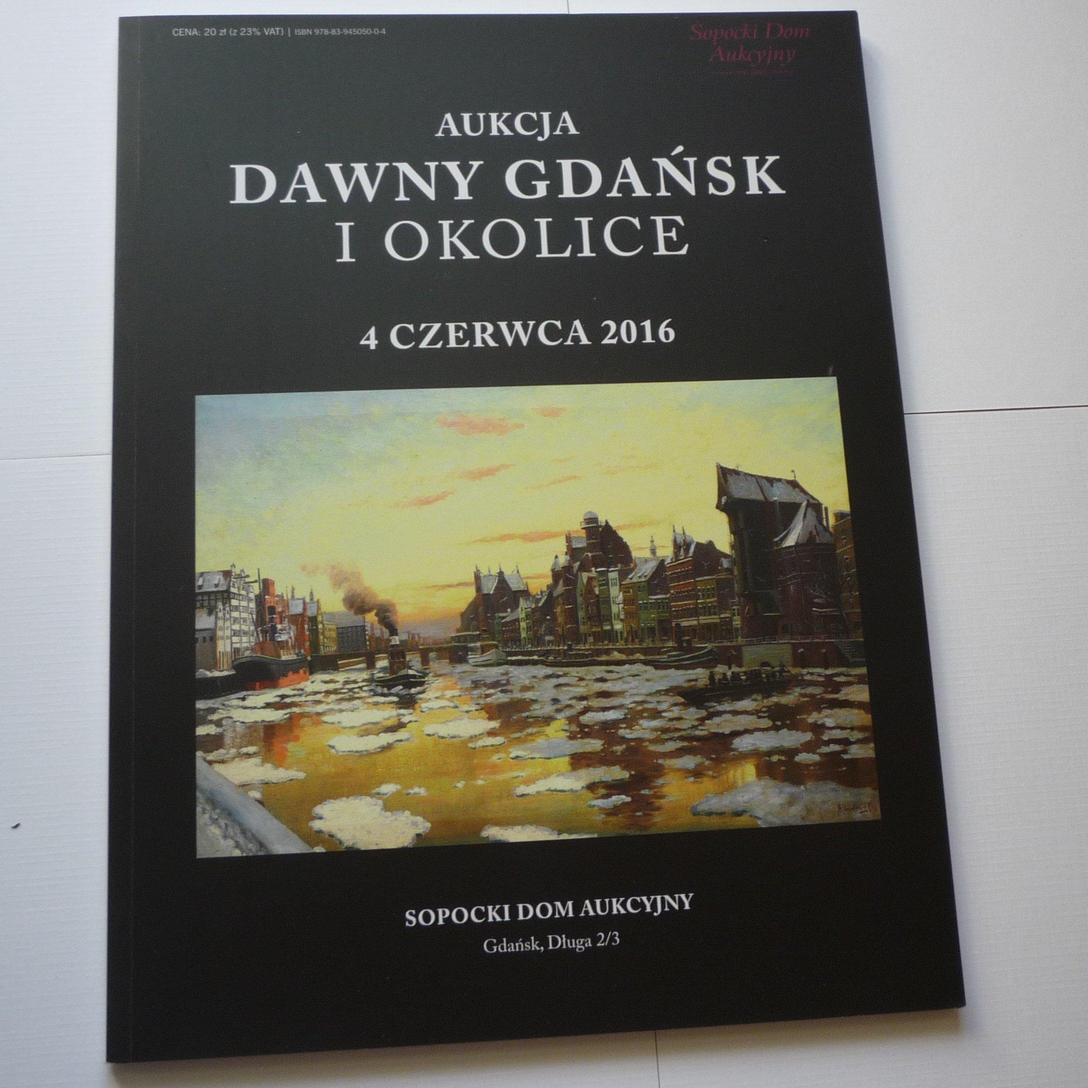 Katalog Aukcja Sopot Dawny Gdańsk i Okolice 2016