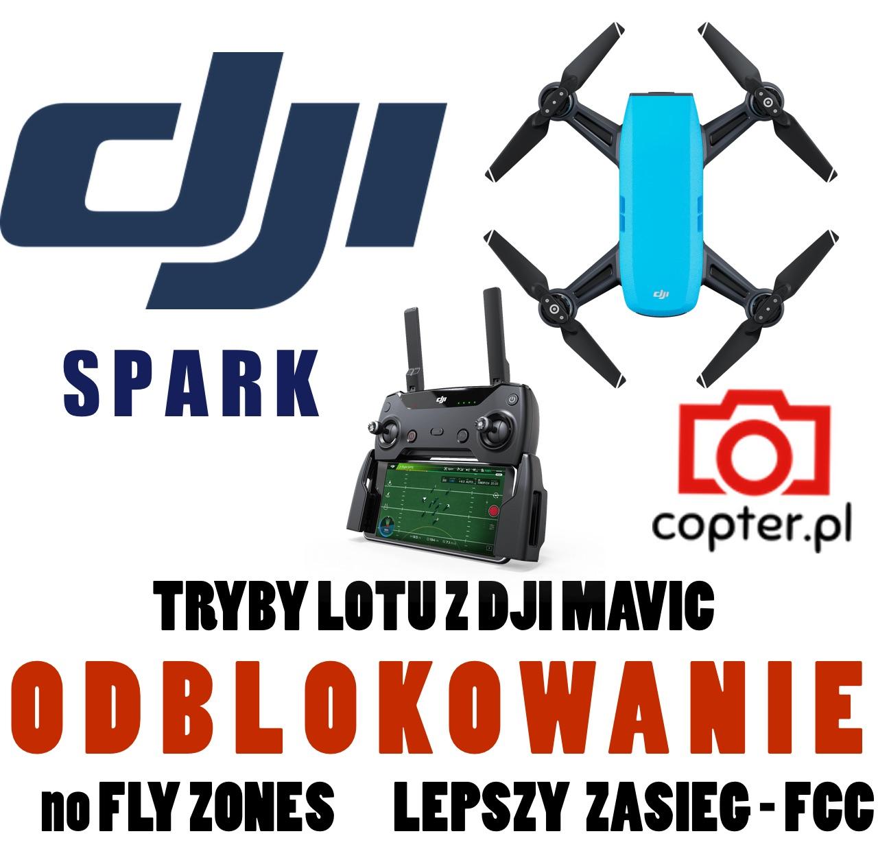 ODBLOKOWANIE DJI Spark - No FlyZone + ZASIĘG FCC - 7118550078