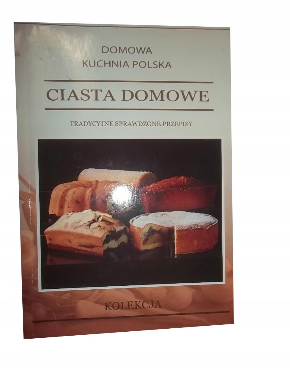 Ciasta Domowe Domowa Kuchnia Polska W Wa