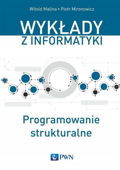 Programowanie strukturalne Piotr Mironowicz