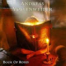 ANDREAS VOLLENWEIDER - BOOK OF ROSES [CD]
