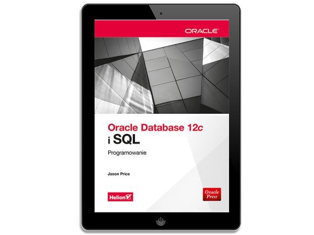 Oracle Database 12c i SQL. Programowanie
