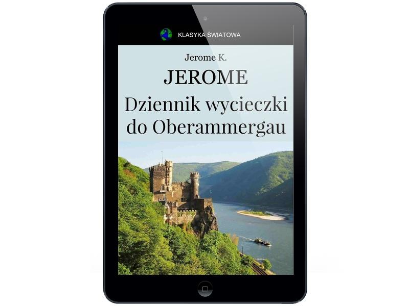 Dziennik wycieczki... Jerome Klapka Jerome