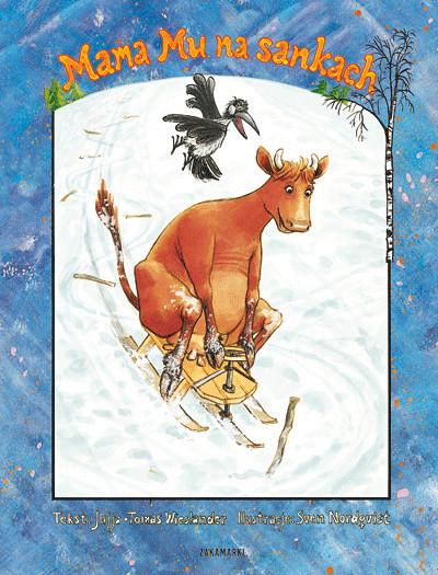 Mama MU, czyli przygody krowy, która jeździ na rowerze i czyta książki