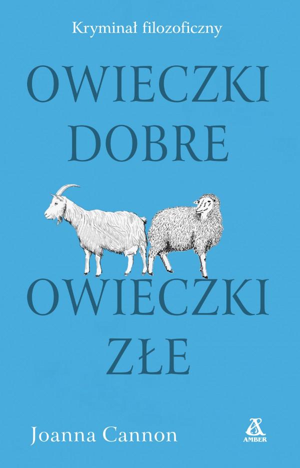 """""""Owieczki dobre, owieczki złe"""" Joanna Cannon – recenzja"""