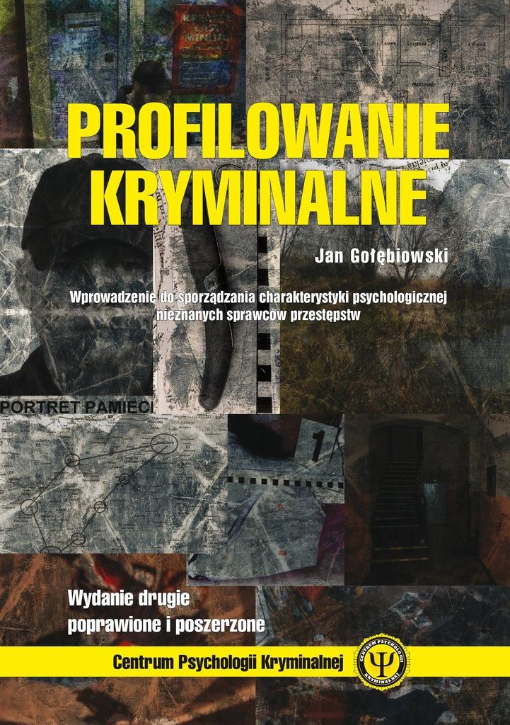 Profilowanie kryminalne - Jan Gołębiowski