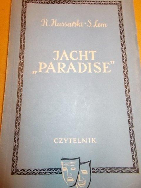 Hussarski Lem JACHT PARADISE   UNIKAT