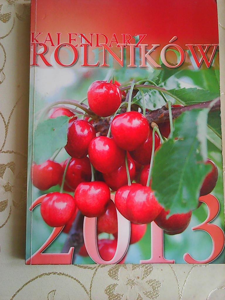 Kalendarz Rolnikow 2013 7216511966 Oficjalne Archiwum Allegro