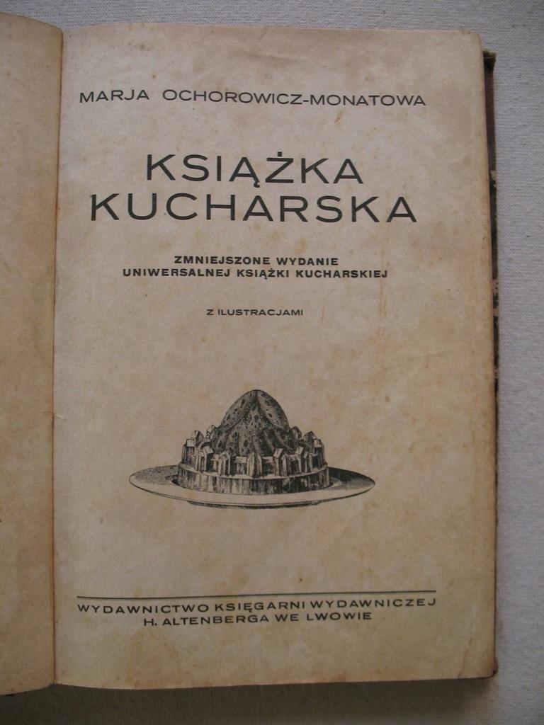 Ksiazka Kucharska Ochrowicz Monatowa Lwow Krakow 7719487201 Oficjalne Archiwum Allegro