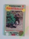 Podręcznik Paintballu Bill Barnes Wawa