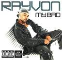 RAYVON: My Bad (CD)