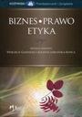 Biznes - Prawo - Etyka  / Gasparski,  NOWA