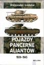 Pojazdy pancerne aliantów 1939- 1945 Bellona NOWA