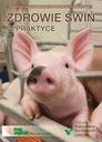 Zdrowie świń w praktyce choroby trzody chlewnej