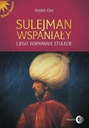 Sulejman WSPANIAŁY Wspaniałe Stulecie ORIENT