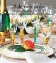 Bale noblistów  część II  wybrane menu 1996 -2013