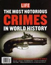 LIFE special- CRIMES in World  History