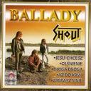 SHOUT BALLADY CD Przepraszam Za Miłość Aż Do Krwi
