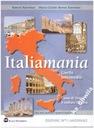 Italiamania intermedio Libro dello studente+quader