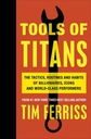 TOOLS OF TITANS THE TACTICS ROUTINES AND HABITS ..