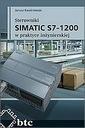 Sterowniki SIMATIC S7-1200 w praktyce inżynierskie