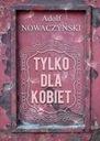 NUR für FRAUEN Adolf Nowaczyński