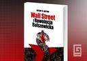 Wall Street i Rewolucja Bolszewicka, A. C. Sutton