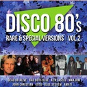DISCO 80'S RARE & SPECIAL VERSIONS VOL.2