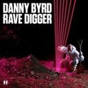 DANNY BYRD - RAVE DIGGER CD FOLIA