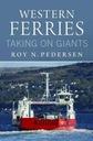 Roy Pedersen Western Ferries Taking on Giants