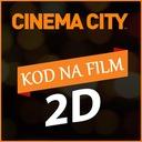 BILET CINEMA CITY KINO ~ PON-NIEDZIELA 2D ~VOUCHER
