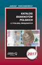 Katalog banknotów Polskich - Parchimowicz 2017 PRO