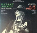 WILLIE NELSON: FOR THE GOOD TIMES: A TRIBUTE TO RA
