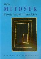 Teorie badań literackich Zofia Mitosek