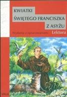 Kwiatki św. Franciszka z Asyżu Praca zbiorowa