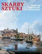 Skarby sztuki Muzeum Narodowe w Szczecinie Praca zbiorowa