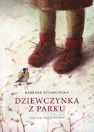 Dziewczynka z parku Barbara Kosmowska